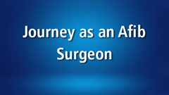 tmb AtriCure journey afib Surgeon 19